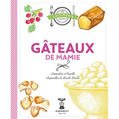 GATEAUX DE MAMIE