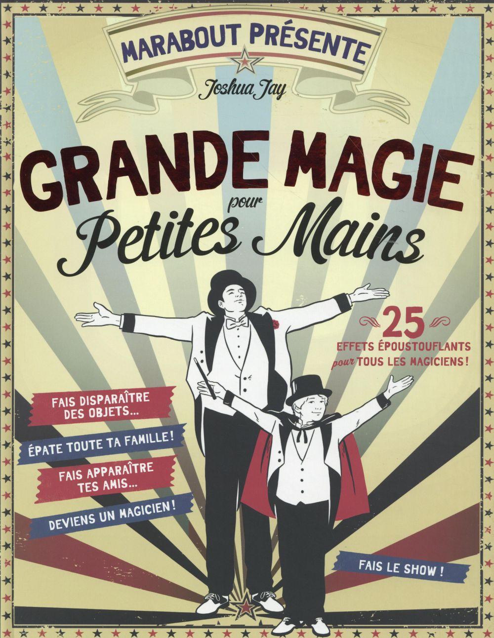 GRANDE MAGIE POUR PETITES MAINS