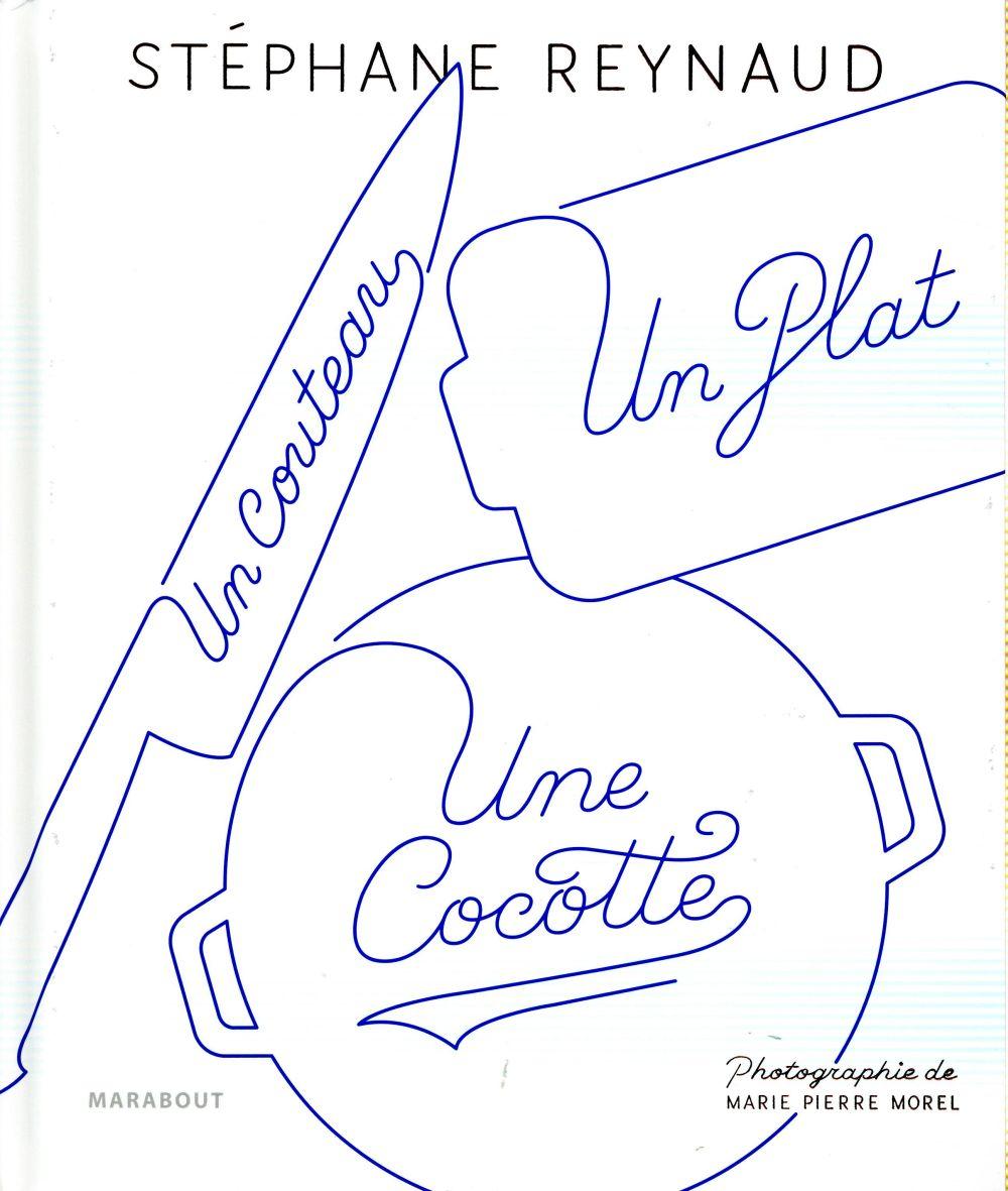 UN COUTEAU, UN PLAT, UNE COCOTTE