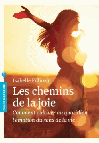 LES CHEMINS DE LA JOIE