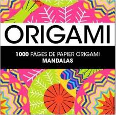 1000 PAGES DE PAPIER ORIGAMI SERENITE