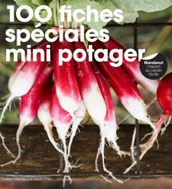 100 FICHES SPECIALES MINI POTAGER
