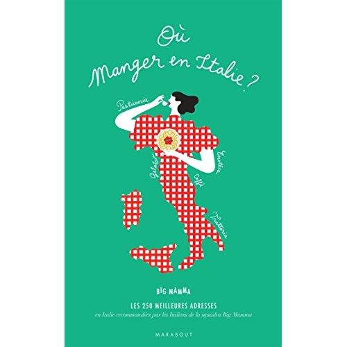 LE GUIDE BIG MAMMA DES RESTOS EN ITALIE