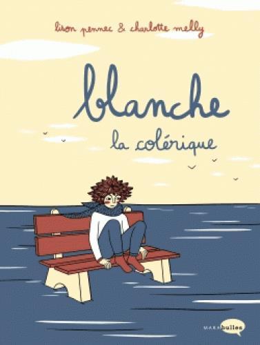 BLANCHE LA COLERIQUE