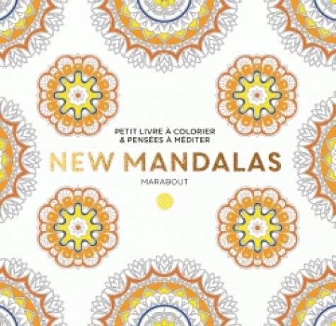 LE PETIT LIVRE DE COLORIAGE : NEW MANDALAS