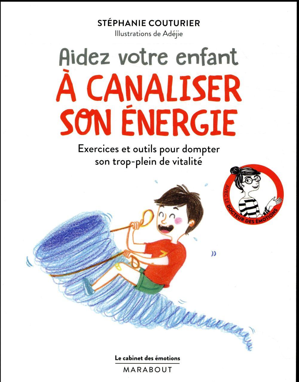 LE CABINET DES EMOTIONS : AIDER VOTRE ENFANT A CANALISER SON ENERGIE