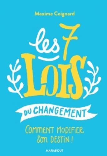 LES 7 LOIS DU CHANGEMENT