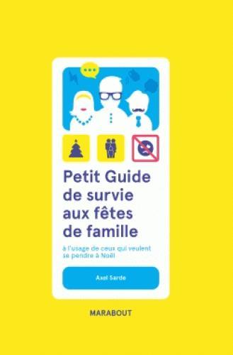 PETIT GUIDE DE SURVIE AUX FETES DE FAMILLE