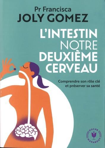 L'INTESTIN NOTRE DEUXIEME CERVEAU