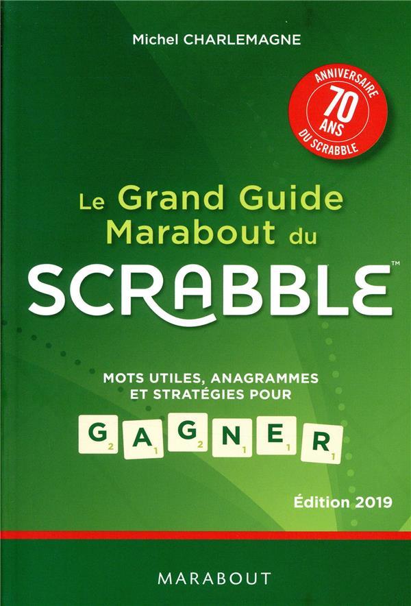 LE GRAND GUIDE MARABOUT DU SCRABBLE - EDITION 2019