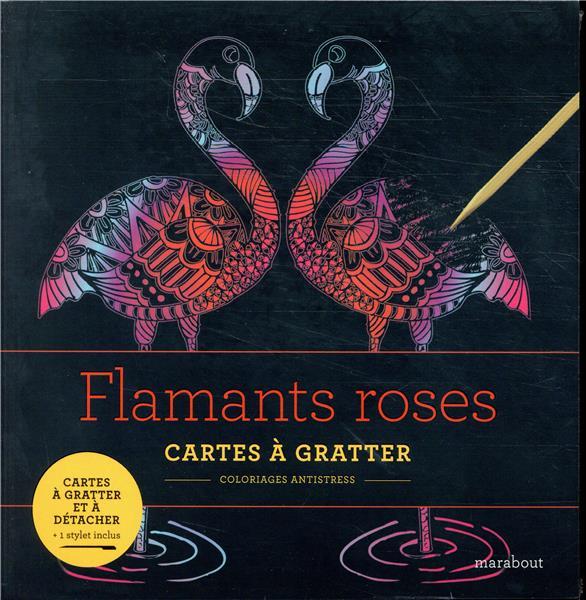 LIVRE A GRATTER : FLAMANTS ROSES