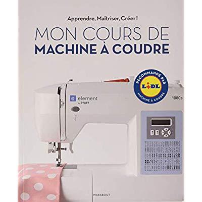 MON COURS DE MACHINE A COUDRE ELECTRONIQUE