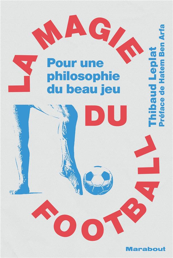 LA MAGIE DU FOOTBALL