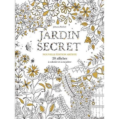 JARDIN SECRET - NOUVELLE EDITION ARTISTE - 20 AFFICHES A COLORIER ET A ENCADRER