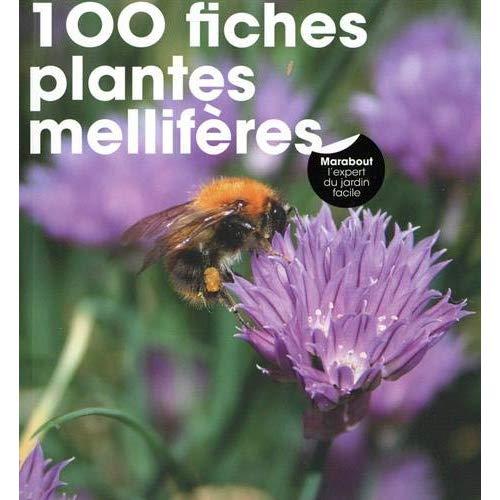 100 FICHES PLANTES MELLIFERES