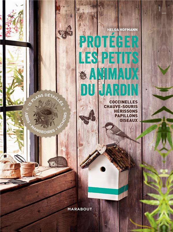 PROTEGER LES PETITS ANIMAUX DU JARDIN