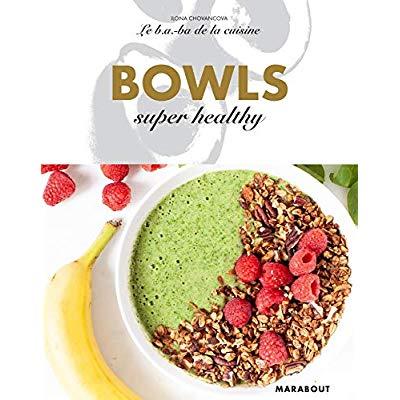 LE B.A-B.A DE LA CUISINE - BOWLS SUPER HEALTHY