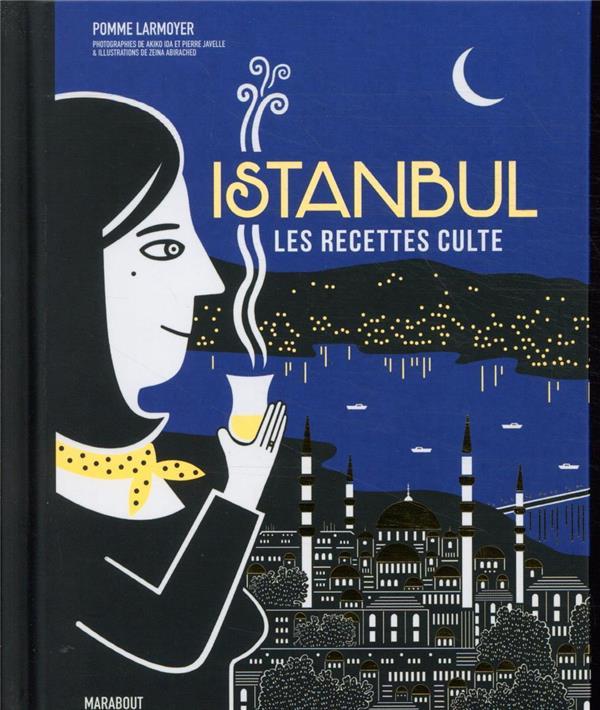 LES RECETTES CULTE - ISTANBUL
