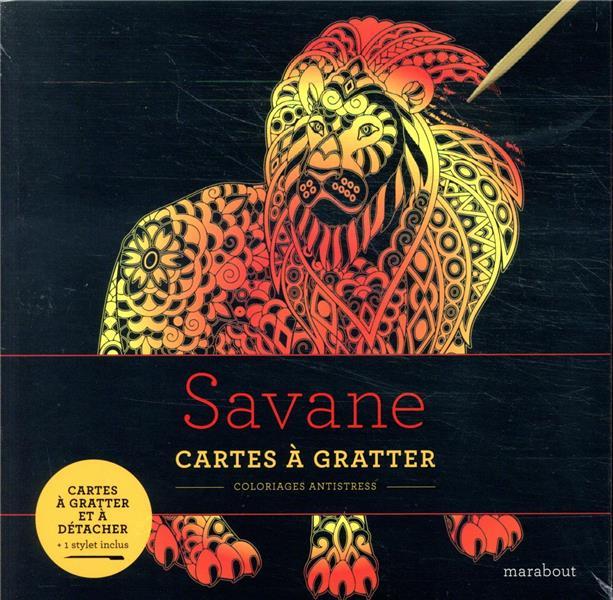 LIVRE A GRATTER SAVANE