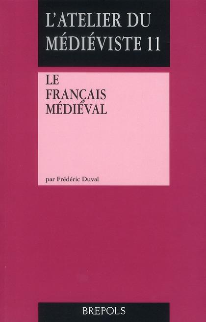 FRANCAIS MEDIEVAL (LE)