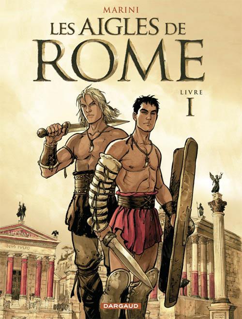 LES AIGLES DE ROME LIVRE I - T1
