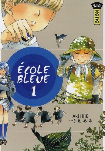ECOLE BLEUE (PAS BONNE), TOME 1