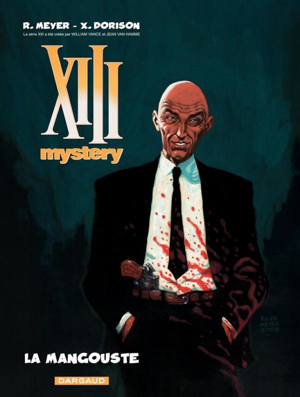 XIII MYSTERY T1 LA MANGOUSTE