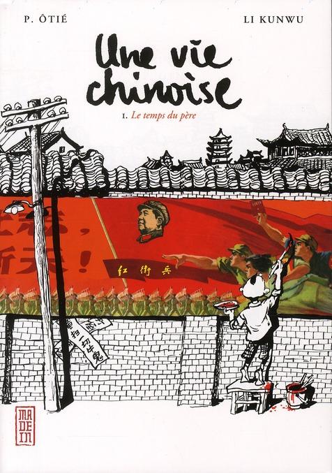 UNE VIE CHINOISE T1