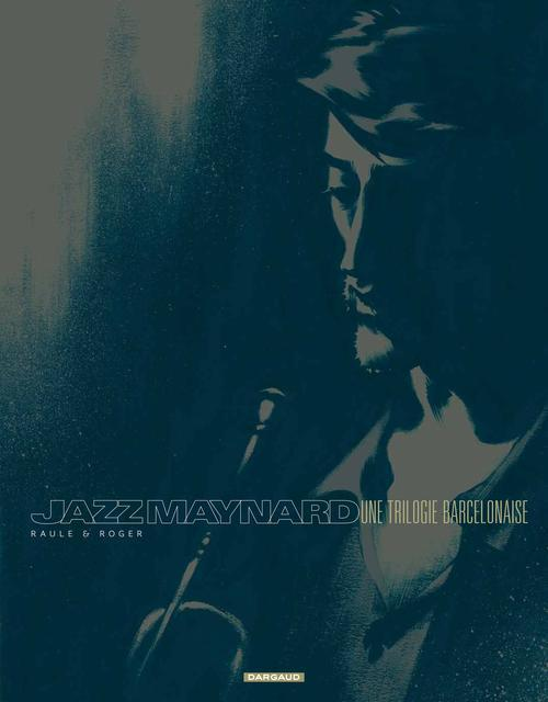 JAZZ MAYNARD INTEGRALE COULEURS TOME 1 A 3