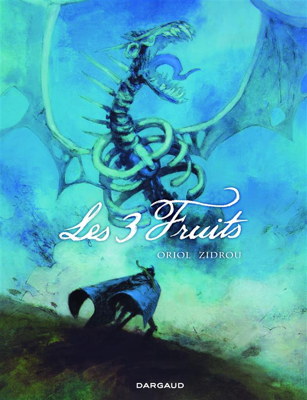 T1 - LES 3 FRUITS - ONE SHOT