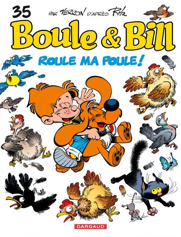 BOULE & BILL T35 ROULE MA POULE !