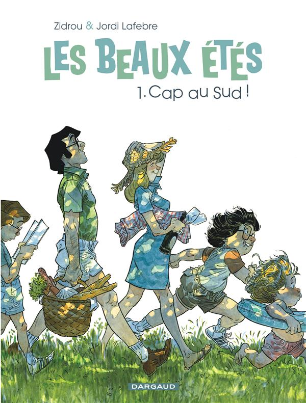 LES BEAUX ETES - TOME 1 - CAP AU SUD !