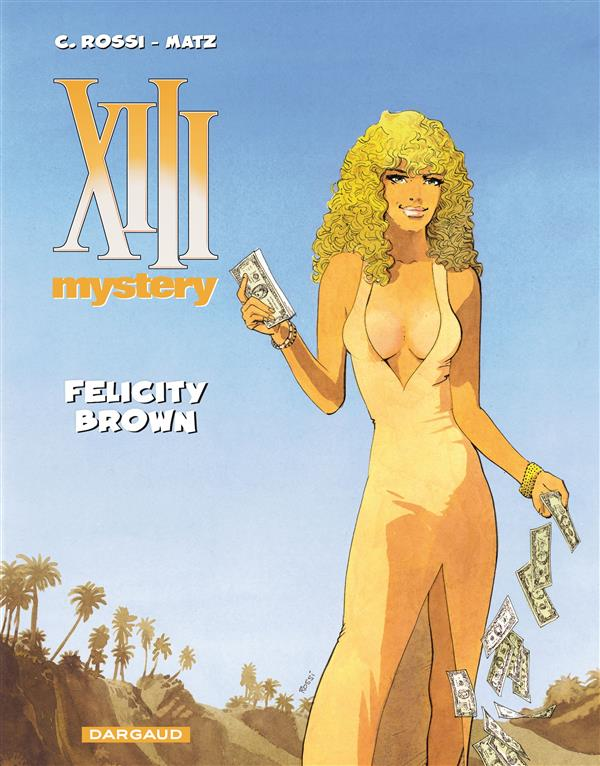 FELICITY BROWN - XIII MYSTERY - T9