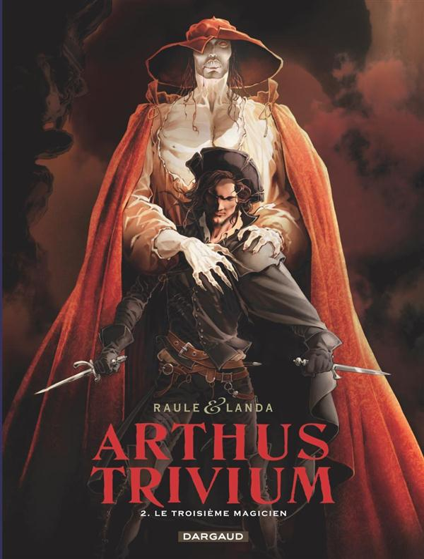 ARTHUS TRIVIUM T2 LE TROISIEME MAGICIEN