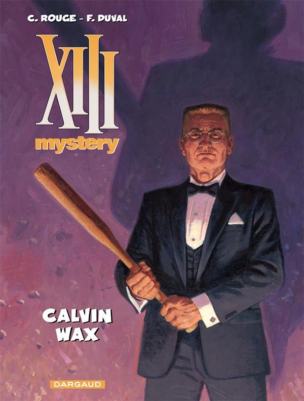 XIII MYSTERY - T10 - CALVIN WAX