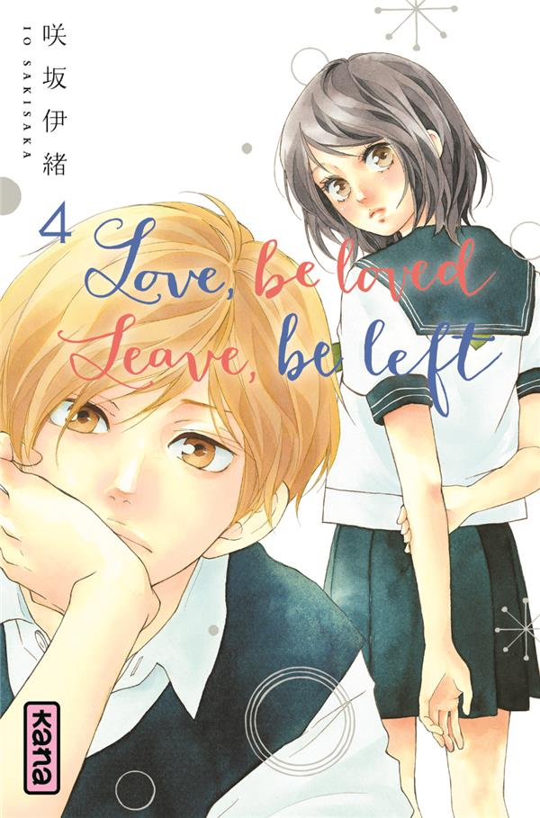 LOVE, BE LOVED LEAVE, BE LEFT T4