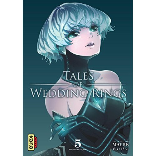 TALES OF WEDDING RINGS, TOME 5