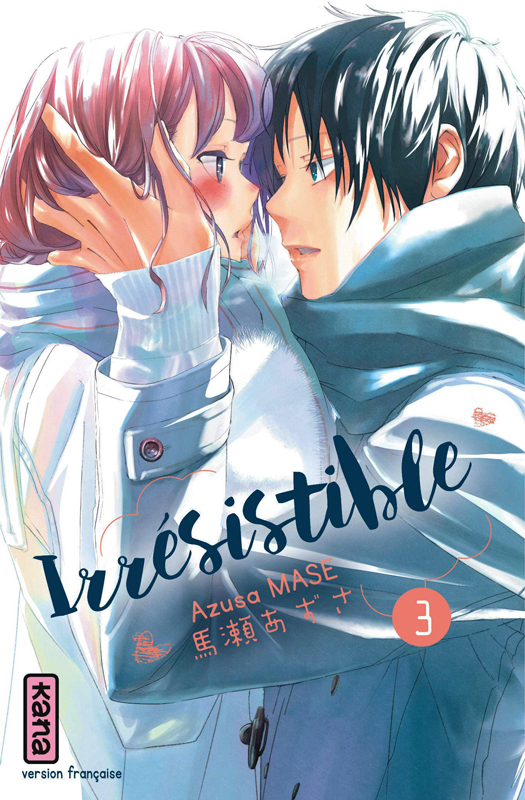 IRRESISTIBLE, TOME 3