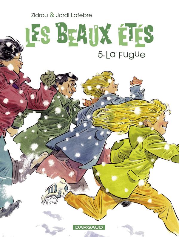 LES BEAUX ETES - TOME 5 - LA FUGUE