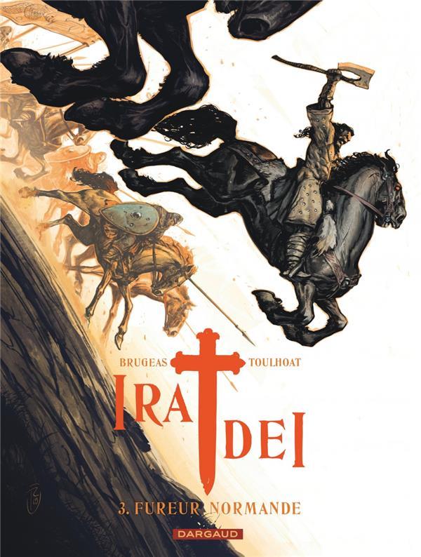 IRA DEI - TOME 3 - FUREUR NORMANDE