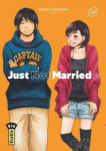 JUST NOT MARRIED - TOME 1