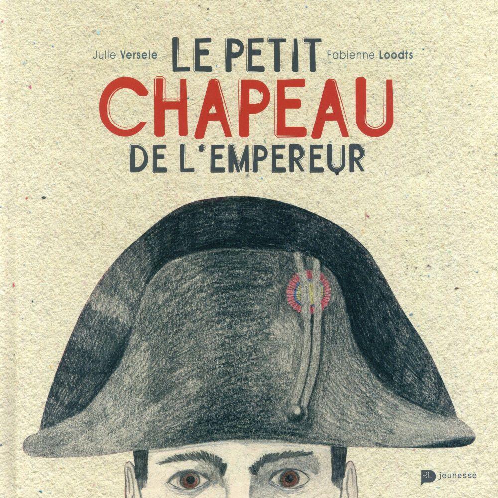 LE PETIT CHAPEAU DE L EMPEREUR