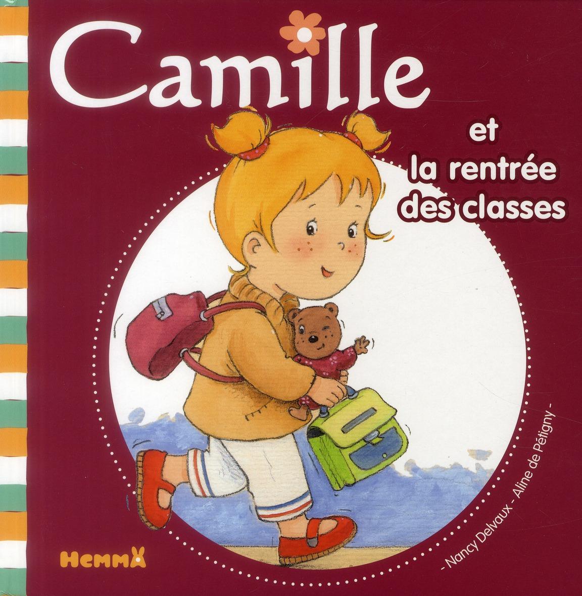 CAMILLE ET LA RENTREE DES CLASSES TOME 10
