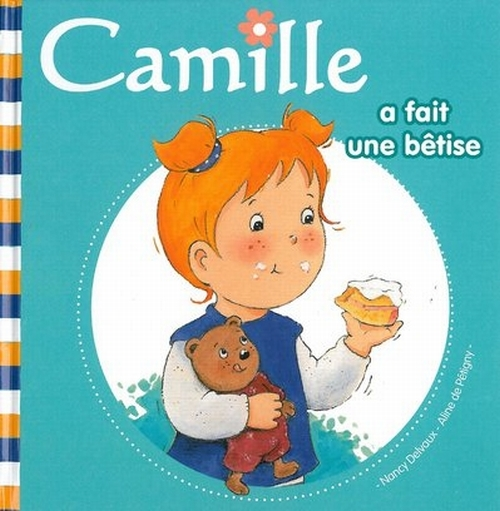 CAMILLE A FAIT UNE BETISE TOME 11