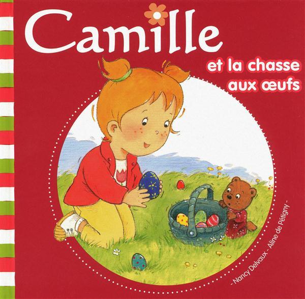CAMILLE ET LA CHASSE AUX OEUFS TOME 21