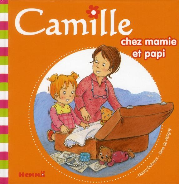 CAMILLE CHEZ MAMIE ET PAPI TOME 32