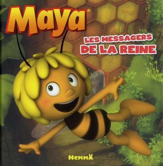 MAYA LES MESSAGERS DE LA REINE