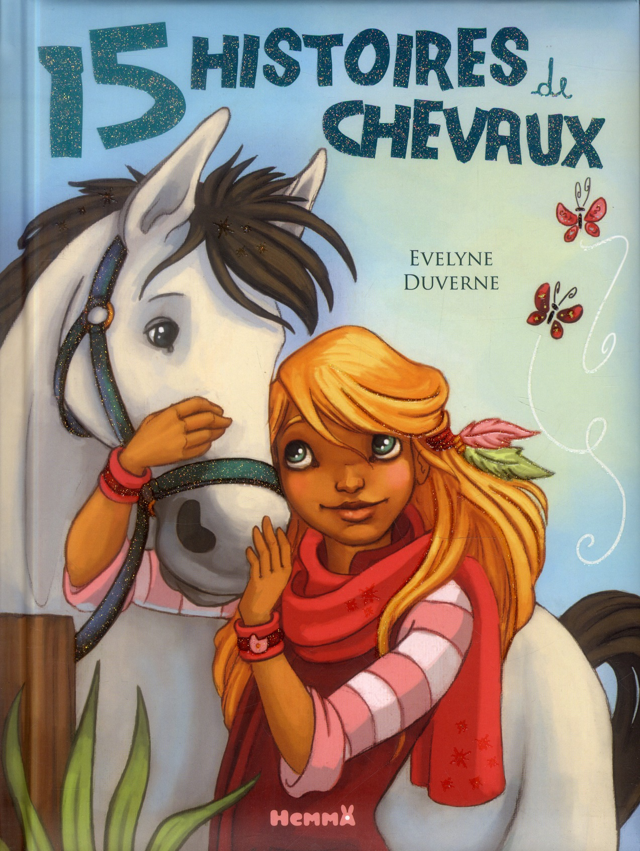 15 HISTOIRES DE CHEVAUX