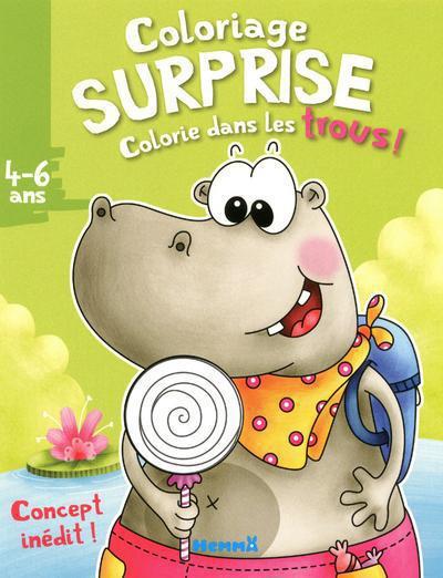 COLORIAGE SURPRISE - COLORIE DANS LES TROUS ! 4-6 ANS (HYPOPOTAME)