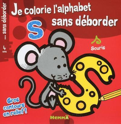 JE COLORIE L'ALPHABET SANS DEBORDER (SOURIS)